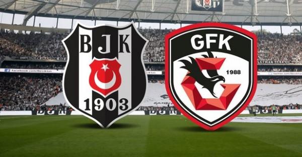 Beşiktaş-Gaziantep FK Maçı Canlı İzle! saat kaçta hangi kanalda?