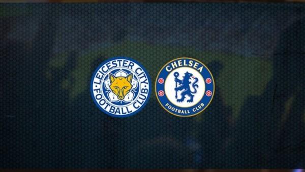 Leicester City-Chelsea Maçı Canlı İzle! saat kaçta hangi kanalda?