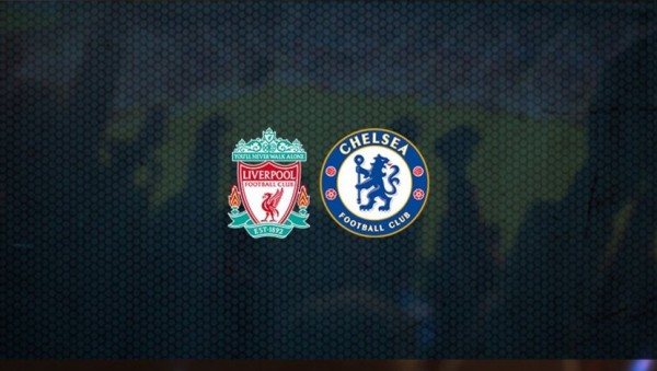 Liverpool-Chelsea Maçı Canlı İzle! saat kaçta hangi kanalda?